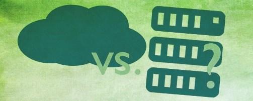 In der Cloud oder auf dem eigenen Server?